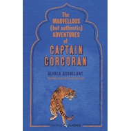 Marvellous (But Authentic) Adventures of Captain Corcoran (BOK)