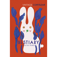 Produktbilde for Bestiary - The Selected Stories of Julio Cortazar (BOK)