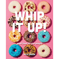 Whip It Up! (BOK)