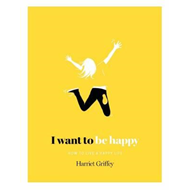 I Want to be Happy (BOK)