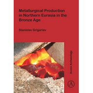 Metallurgical Production in Northern Eurasia in the Bronze A (BOK)