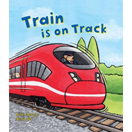 Busy Wheels: Train is on the Track (BOK)