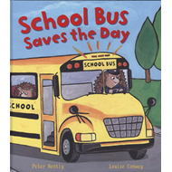 Busy Wheels: School Bus Saves the Day (BOK)