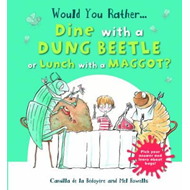 Would You Rather: Dine with a Dung Beetle or Lunch with a Ma (BOK)