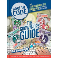 How to Code: Parent and Teacher Guide (BOK)