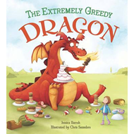 Storytime: The Extremely Greedy Dragon (BOK)