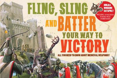Fling Sling and Battle Your Way to Victory (BOK)