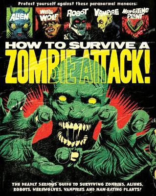 How To Survive A Zombie Attack (BOK)