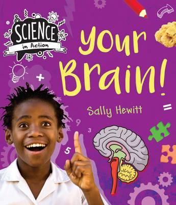 Science in Action: Human Body - Your Brains (BOK)