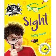 Science in Action: The Senses - Sight (BOK)