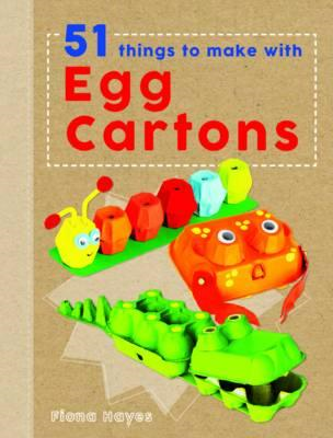 Crafty Makes: 51 Things to Make with Egg Cartons (BOK)