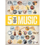50 Things You Should Know About Music (BOK)