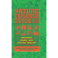 Nature Explorer Guide for Kids (BOK)