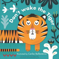 Little Faces: Don't Wake the Tiger (BOK)