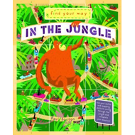 Find Your Way: in the Jungle (BOK)