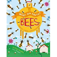 What On Earth?: Bees (BOK)