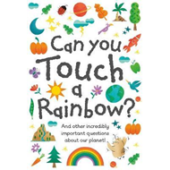 Can You Touch a Rainbow? (BOK)