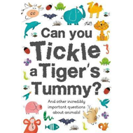 Can You Tickle a Tiger's Tummy? (BOK)