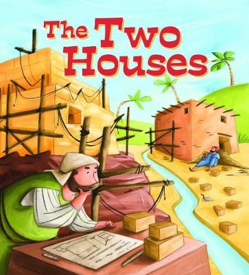 My First Bible Stories (Stories Jesus Told): The Two Houses (BOK)