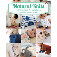 Natural Knits for Babies & Toddlers (BOK)