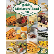 Making Miniature Food (BOK)