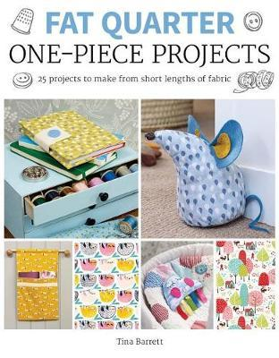 Fat Quarter: One-Piece Projects (BOK)