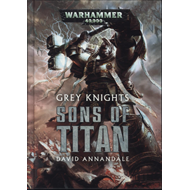 Grey Knights: Sons of Titan (BOK)