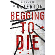 Begging to Die (BOK)