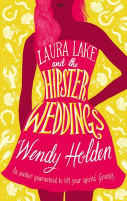 Laura Lake and the Hipster Weddings (BOK)