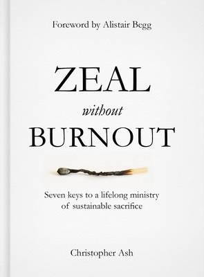 Zeal Without Burnout (BOK)