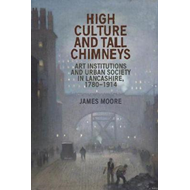High Culture and Tall Chimneys (BOK)