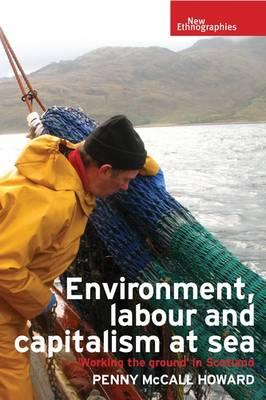 Environment, Labour and Capitalism at Sea (BOK)