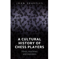 Cultural History of Chess-Players (BOK)