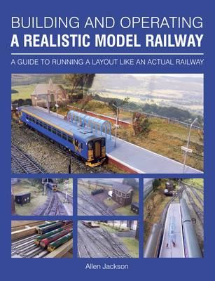 Building and Operating a Realistic Model Railway (BOK)