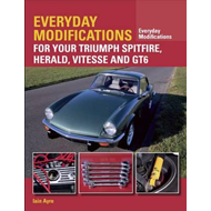 Everyday Modifications for Your Triumph Spitfire, Herald, Vi (BOK)