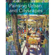 Painting Urban and Cityscapes (BOK)