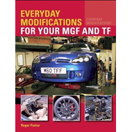 Everyday Modifications for your MGF and TF (BOK)