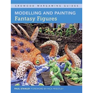 Modelling and Painting Fantasy Figures (BOK)