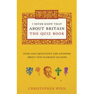 I Never Knew That About Britain: the Quiz Book (BOK)