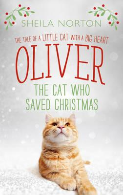 Oliver the Cat Who Saved Christmas (BOK)
