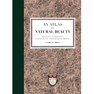 Atlas of Natural Beauty: Botanical ingredients for retaining (BOK)