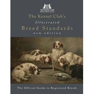 Kennel Club's Illustrated Breed Standards: The Official Guid (BOK)