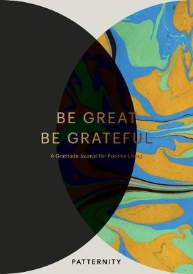 Be Great, Be Grateful (BOK)
