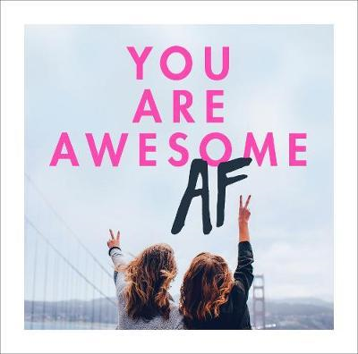 You Are Awesome AF (BOK)
