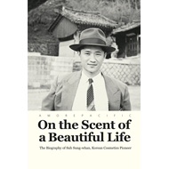 On the Scent of a Beautiful Life (BOK)