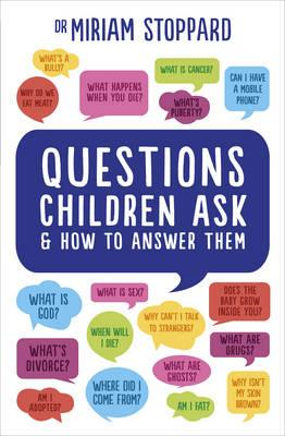 Questions Children Ask and How to Answer Them (BOK)