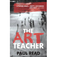 Art Teacher: Shocking. Page-Turning. Crime Thriller (BOK)