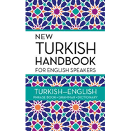 New Turkish Handbook For English Speakers (BOK)