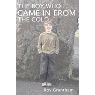 Boy Who Came in from the Cold (BOK)