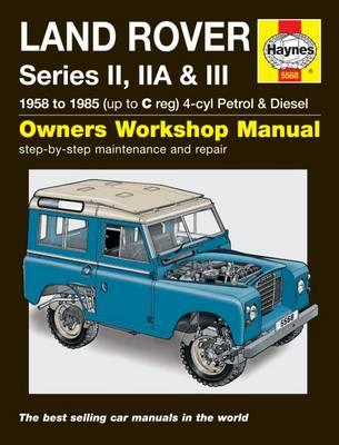 Land Rover Series II, Iia and III Petrol and Diesel Service (BOK)